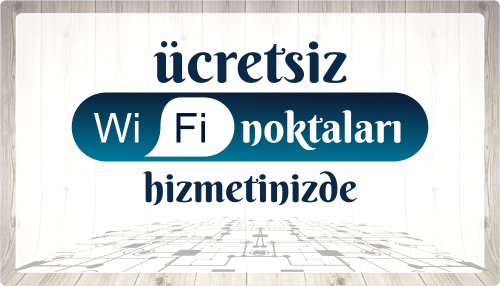 Ücretsiz Wifi Noktaları Hizmetinizde