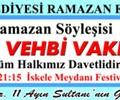 """""""Vehbi Vakkasoğlu"""" Ramazan Söyleşisi"""