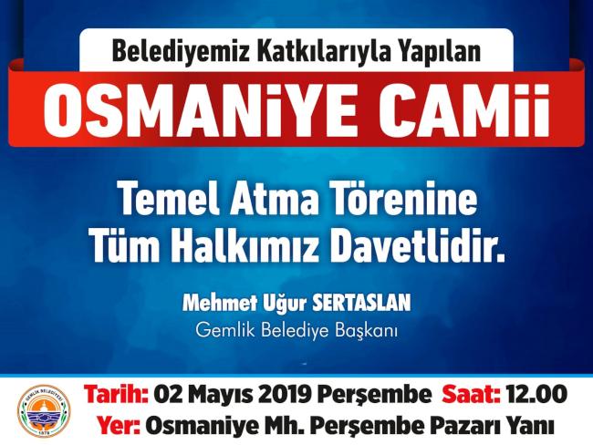 Osmaniye Camii Temel Atma Töreni