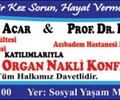 """ORGAN BAĞIŞI ve ORGAN NAKLİ KONFERANSI"""