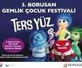 3. Borusan Gemlik Çocuk Festivali Sinema : Ters Yüz