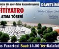 Temel Atma Töreni : Amfitiyatro