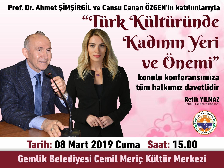 Konferans : Türk Kültüründe Kadının Yeri ve Önemi